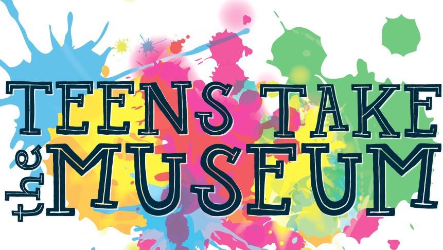 Teens Take The Museum